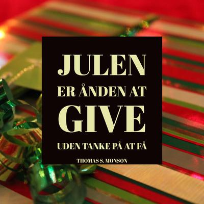 Julen er ånden at give